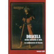 Dracula entre fantasme et reel. Les calomniateurs de Dracula