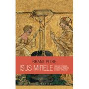 Isus Mirele - Cea mai frumoasă poveste de dragoste a tuturor timpurilor