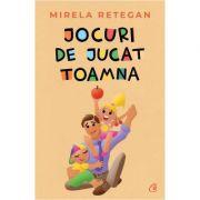 Jocuri de jucat Toamna - Mirela Retegan