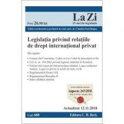 Legislația privind relațiile de drept internațional privat. Actualizat la 12. 11. 2018