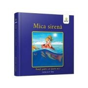 Mica Sirena - Colectia Povesti pentru cei foarte mici