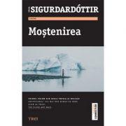 Mostenirea - Primul volum din seria Freyja și Huldar