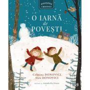 O iarna de povesti - Cristina Donovici, Alex Donovici