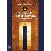 Psihologia transpersonala, volumul 1 - peregrinaj dincolo de val