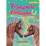 Prinţesele din Ponilandia. Aventura unicornului