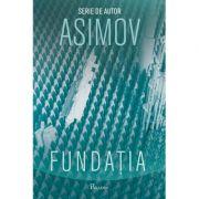 Fundaţia - Isaac Asimov