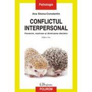 Conflictul interpersonal. Prevenire, rezolvare și diminuarea efectelor