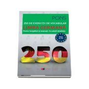 Limba germana. 250 de exercitii de vocabular, colectia Pons