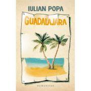 Guadalajara - Iulian Popa