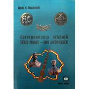 Corespondenta oficiala Iuliu Maniu - Ion Antonescu