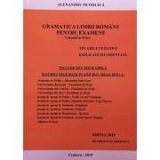 Gramatica Limbii Romane pentru examene, volumul II - 3311 grile tematice, explicate si comentate. Academia de Politie (2019)