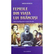 Femeile din viata lui Brancusi