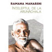 Înţeleptul de la Arunachala - convorbiri cu Sri Ramana Maharshi