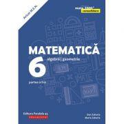 Matematica 2018 - 2019 CONSOLIDARE - Algebra si Geometrie, pentru clasa a VI-a. Partea a II-a