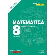 Matematica 2018 - 2019 CONSOLIDARE - Algebra si Geometrie, pentru clasa a VIII-a. Partea a II-a