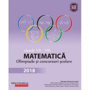 Matematica. Olimpiade si concursuri scolare 2018 - Clasele VII-VIII