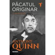 Pacatul originar - Anthony Quinn