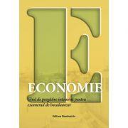 Economie. Ghid de pregatire intensiva pentru examenul de bacalaureat