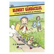 Blonsky Gandacelul si foarte lunga lui lista de interdictii