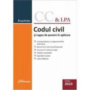 Codul civil si Legea de punere in aplicare, editie actualizata la 7 ianuarie 2019