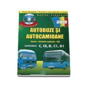 Intrebari de examen 2019 explicate pentru obtinerea permisului auto Autocamioane si Autobuze. Categoriile C, CE, D, C1, D1 (Contine CD cu teorie si 750 de intrebari)
