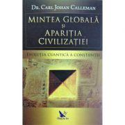 Mintea globală și apariția civilizației