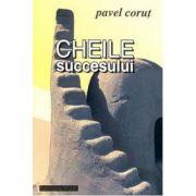 Cheile succesului - Pavel Corut