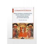 Commonitorium. Despre vechimea și universalitatea dreptei credințe împotriva nelegiuitelor înnoiri ale tuturor ereticilor