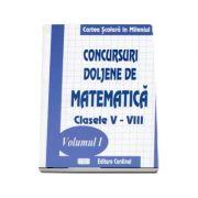 Concursui Doljene de matematica, clasele V-VIII. Volumul 1