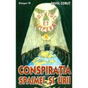 Conspiratia spaimei si urii. Octogon 78 (Pavel Corut)