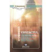 Contactul - Calatoria si scopul sufletului nostru prin viata