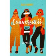 Conversatii cu prieteni - Sally Rooney