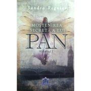 Mostenirea secreta a lui Pan, vol. 1