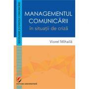 Managementul comunicarii in situatii de criza