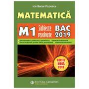 Matematica Bacalaureat (M1) 2019 - Subiecte rezolvate