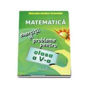 Matematica, exercitii si probleme pentru calsa a V-a