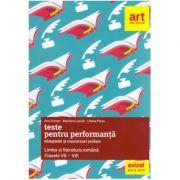 Teste pentru performanta, olimpiade si concursuri scolare, romana pentru clasele VII-VIII