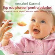 Top 100 piureuri pentru bebeluşi