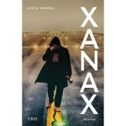 Xanax (Liviu Iancu)