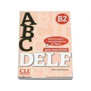 ABC DELF, Niveau B2. Livre, CD, Entrainement en ligne