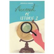 Accent pe istorie, vol. 1
