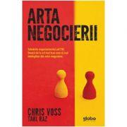 Arta negocierii - Chris Voss