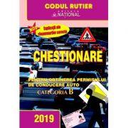 Chestionare pentru obtinerea permisului de conducere auto 2019. Categoria B