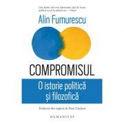 Compromisul. O istorie politică și filozofica