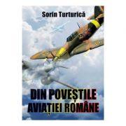 Din povestile aviatiei romane