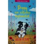 Doggy, un catelus infometat - Helen Peters