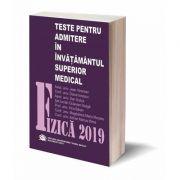 Fizica 2019, Teste pentru admiterea in invatamantul superior medical