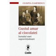 Gustul amar al ciocolatei. Jurnalul unei supravietuitoare