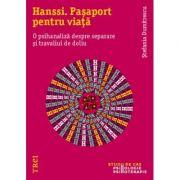 Hanssi. Pasaport pentru viata