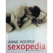 Sexopedia. Tot ceea ce doreai sa stii